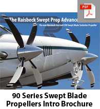 Raisbeck C90-Series Swept Blade Turbofan Propellers Brochure